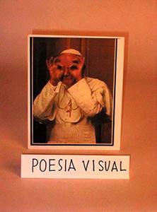 El Papa Poesía Visual