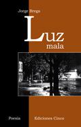Poemario Luz mala