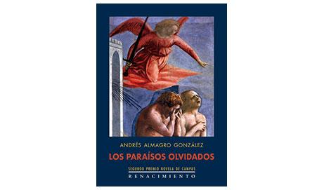 Los paraísos olvidados, de Andrés Almagro