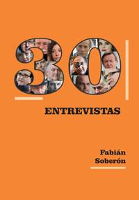 libro 30 entrevistas Fabián Soberón