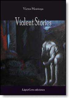 Violent Stories · Víctor Montoya