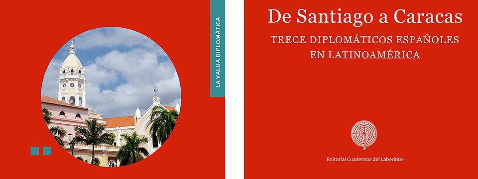 Reseña del libro Trece diplomáticos españoles en Latinoamérica