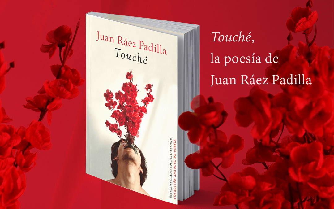 Touché poemario de Juan Ráez