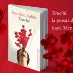 <em>Touché,</em> de Juan Ráez Padilla